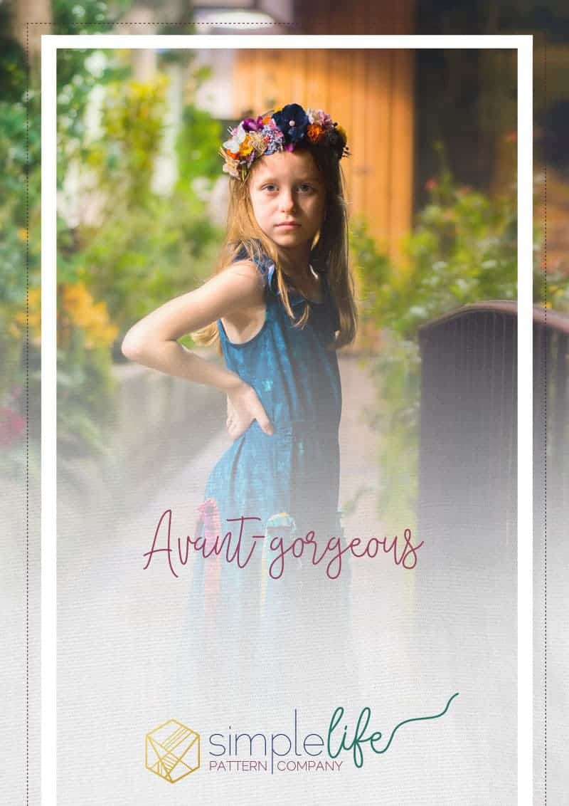 Avant Gorgeous | The Simple Life Pattern Company