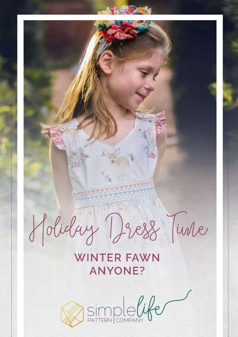 Holiday Dress Time Winter Fawn | The Simple Life Pattern Company