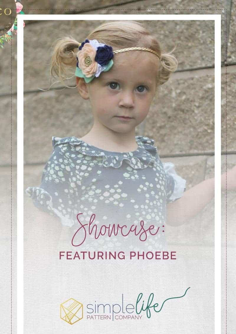Showcase Featuring Phoebe The Simple Life Pattern Company