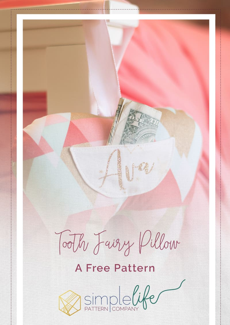 Simple Life Pattern Company | Tooth Fairy Pillow, DIY, Tutorial, Free Pattern, Tooth Fairy, Pillow, Tooth, Cricut, Cricut explore air, Silhouette Cameo, HTV, Heat transfer Vinyl