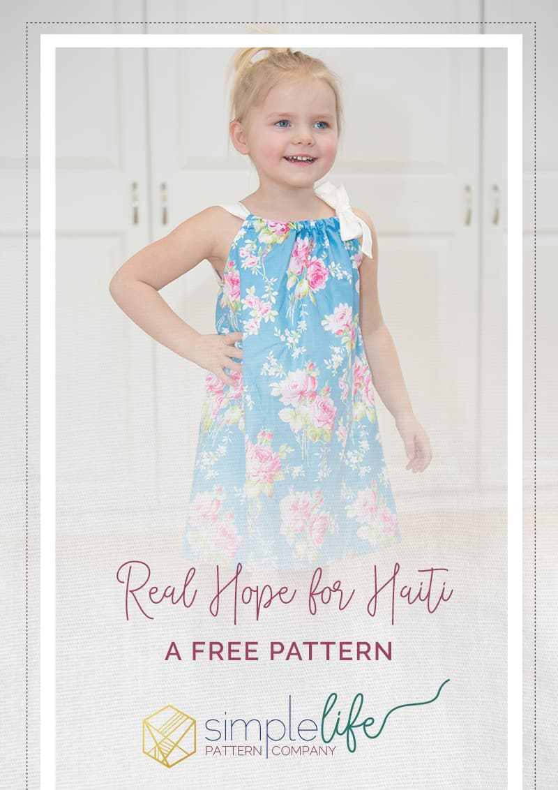 799e307d4d Free pillowcase dress pattern for Real Hope for Haiti - The Simple Life