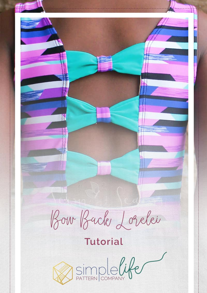 How to create a Bow Back Lorelei Swimsuit - The Simple Life