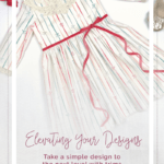 Simple Life Pattern Company | Elevating Your Designs: Take A Simple Design to the Next Level Using Trims. Wendy Ava Molly Big Bows Lace Collars Trim on hemline jazzing up your designs with some special trims here and there, is so perfect  - and so EASY!