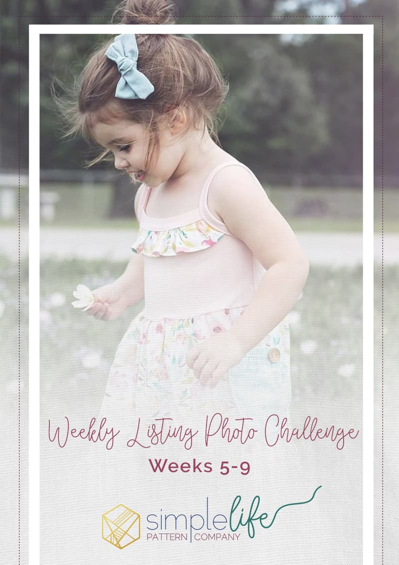 Weekly Listing Challenge: Weeks 5-9 | The Simple Life Company | Welcome to week 5 of our weekly listing photo challenge! Each week we will be featuring a different pattern for the challenge. You, our fans, can purchase the pattern for 10% off (for that week only) and will sew up and photograph your modeled makes. Our team will then choose a winner, based on photography, whose photo will be used as our new listing cover photo! | Girl's dresses, pdf sewing patter, girl's fashion