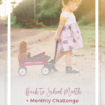 Back to School Month + Monthly Challenge | The Simple Life Pattern Company