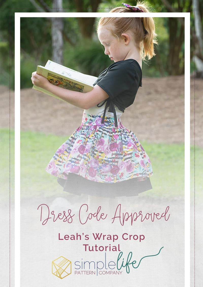Simple Life Pattern Company | School Dress Code Approved-Leah's Wrap Crop Tutorial Guest blogger knit Leah Crop to layer over sleeveless tops and dresses for back to school