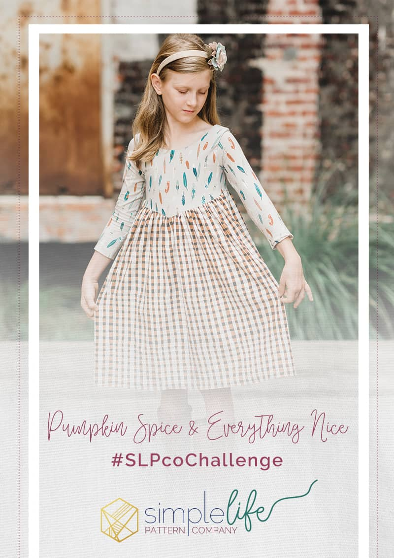 Pumpkin Spice & Everything Nice Monthly Challenge | The Simple Life Pattern Company | Chelsea Jones