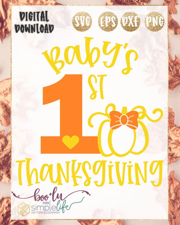 Baby's 1st Thanksgiving Cut File