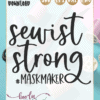 sewist strong mask maker | SVG Cut file for cutting machines | The simple Life company