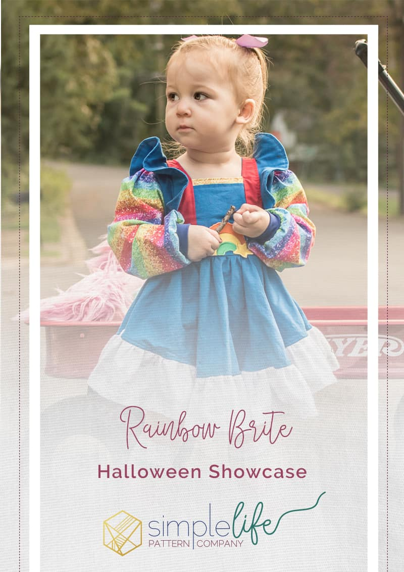 Simple Life Pattern Co | Rainbow Brit A Halloween Showcase. Costumes. Pumpkins. Falling leaves. It is officially Halloween season! Did I mention the costumes?! My name is Shelley Hill, and I am so excited to share how I brought this little Rainbow Brite costume to life using a few Simple Life Patterns