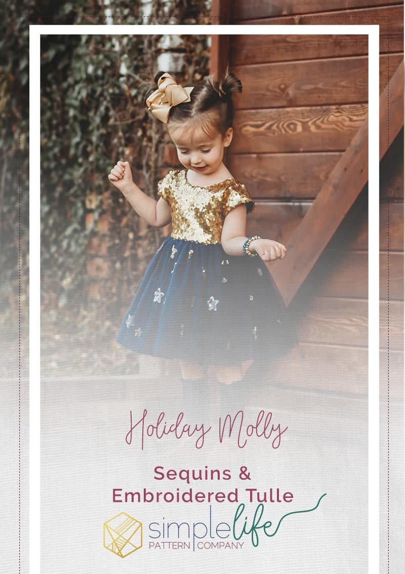 simple life pattern company fancy holiday special occasion christmas fancy dress pdf downloadable sewing patterns fast easy beginner to advanced tutorials sequin fabric and tulle mesh how to sew a fancy dress for baby girls women and tweens molly scoop open back dress with cap sleeves